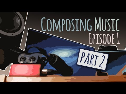 Composing Music #1 - The Empire (Part 2)