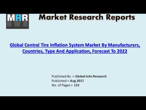 Central Tire Inflation System Market Size, Share, Trends, Industry Analysis & Forecasts in 2017