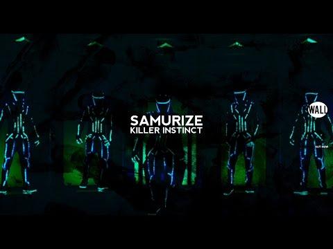SAMURIZE - Killer Instinct (Official Video)