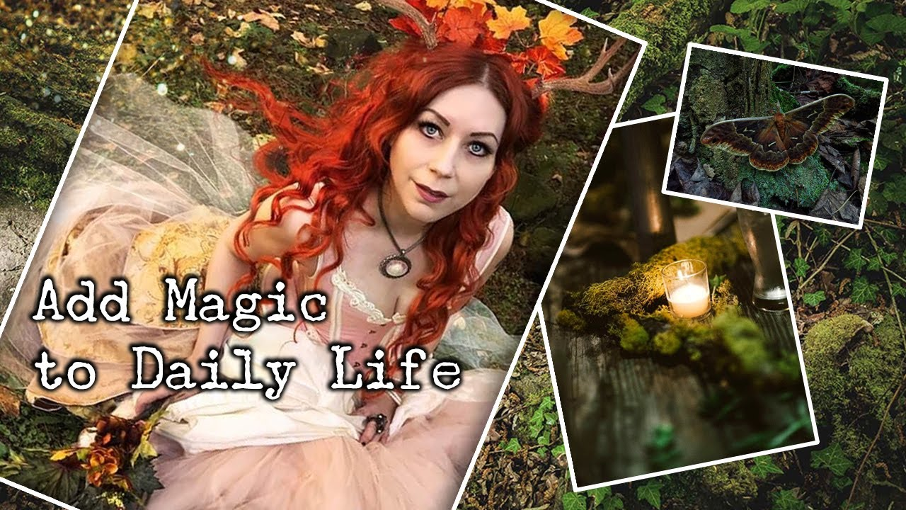 Add Magic to Daily Life