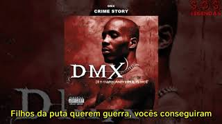 DMX - Crime Story (Legendado)