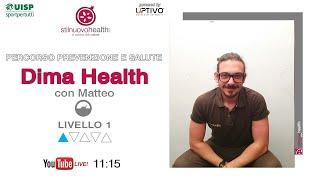 Percorso prevenzione e salute - Dima Health - Livello 1 - 3 (Live)