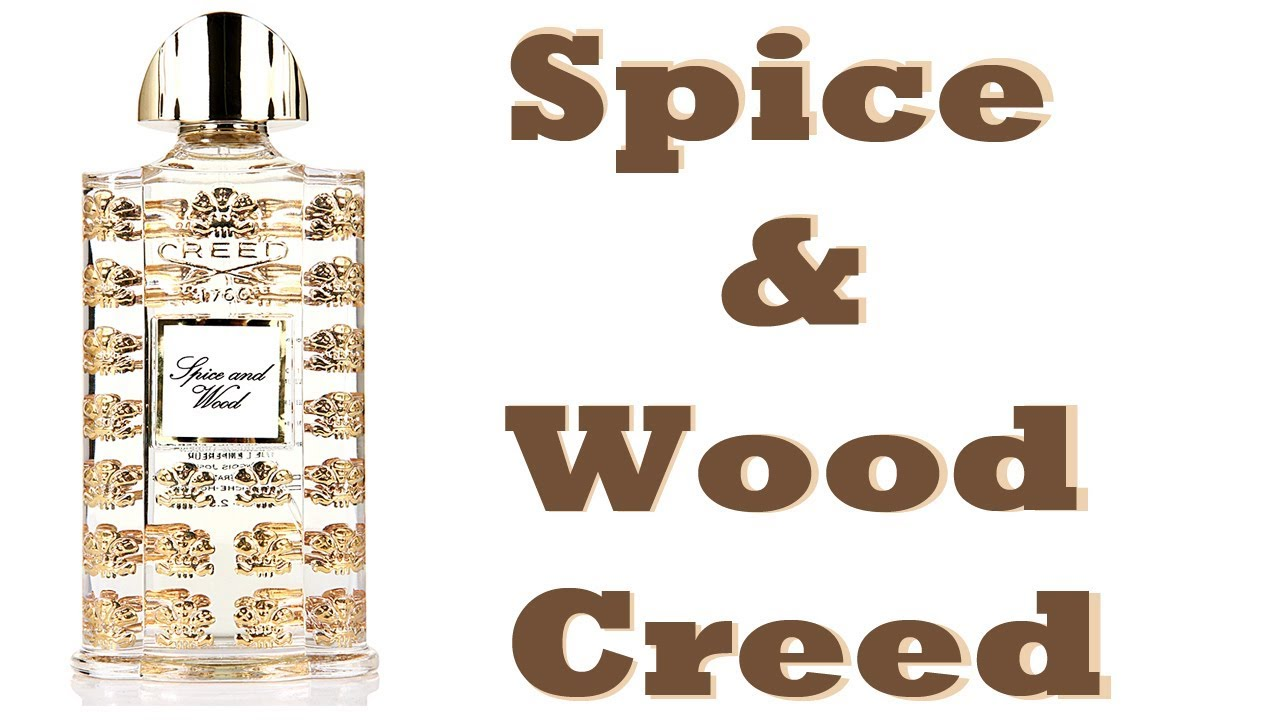 Creed Spice And Wood Fragrance Review Youtube