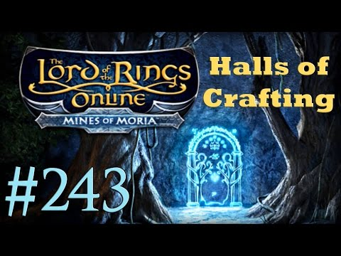 Let's Play LOTRO #243 - The Halls Of Crafting (HoC)