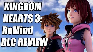 Kingdom Hearts 3: ReMind DLC Review - The Final Verdict (Video Game Video Review)