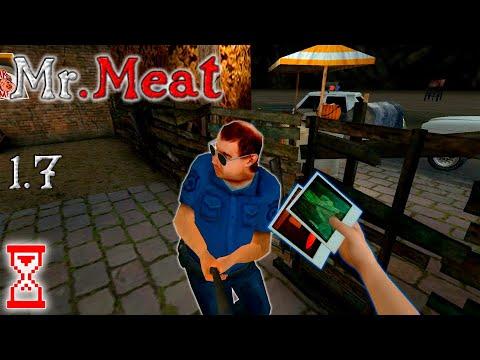 Передал снимки полиции, не открывая бункер   Mr. Meat 1.7