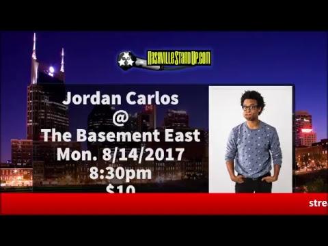  comedian Jordan Carlos @ The Basement East / Nashville 8/14/2017