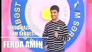 Ferda Bazarda Tam Serbest