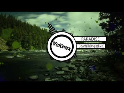 PARADISE - Downfall [Original Mix]