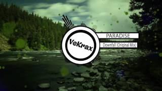 PARADISE - Downfall [Original Mix]
