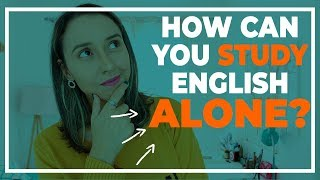 How Can You Study English Alone?