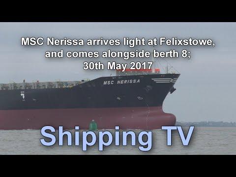 MSC Nerissa arrives light and berths, 30 May 2017