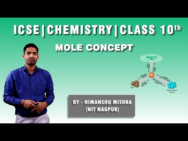 ICSE   Class 10th   Chemistry   Mole Concept   Vapour Density, Molar Volume & Relative Atomic Mass