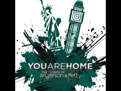 You Are Home: The Songs of Anderson & Petty - Teaser Video No. 1
