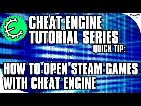 Cheat Engine 6 5 Tutorial Quick Tip: How to Open Steam Games with