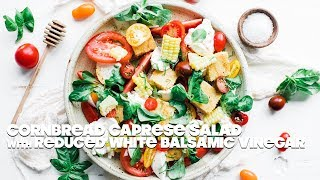 Caprese Salad Recipe with Homemade Cornbread