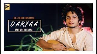 Daryaa Unplugged    Manmarziyan     Raghav Chaitanya    Nedrick Play   
