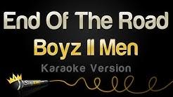 Boyz II Men - End Of The Road (Karaoke Version)