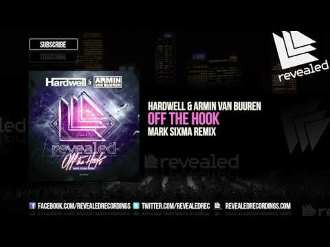 Hardwell & Armin van Buuren - Off The Hook (Mark Sixma Remix) [OUT NOW!]