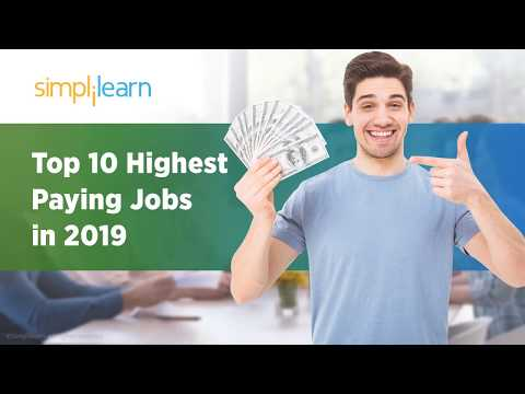 Top 10 Highest Paying Jobs in 2019 | Highest Paying IT Jobs 2019 | High Salary Jobs | Simplilearn