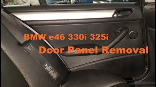 Bmw E46 330i 323i 325i Sedan Door Panel Removal