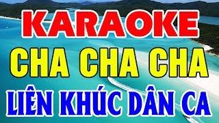 Karaoke Nhạc Sống | Liên Khúc Cha Cha Cha Dân Ca | Nhạc Sống Karaoke Trữ Tình Trọng Hiếu