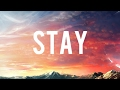 Zedd, Alessia Cara - Stay (Lyrics)- New 2017
