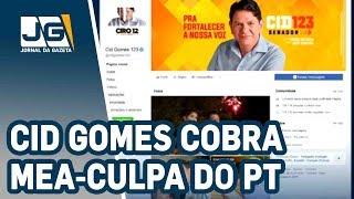 Cid Gomes cobra mea-culpa do PT
