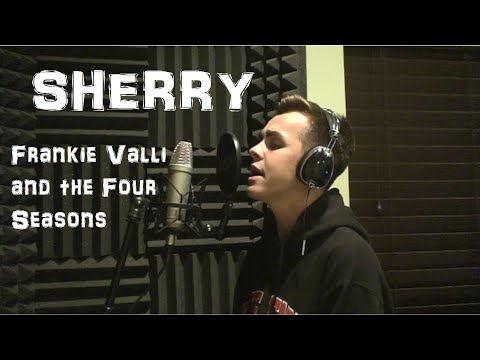 Sherry - Frankie Valli and the Four Seasons Cover
