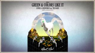 Скачать Kyrill Redford Feat Ted Dade Green Colors Like It Original Mix