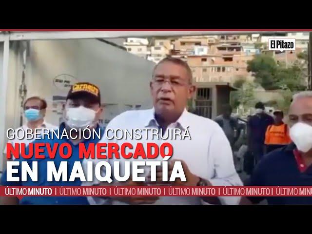 Vargas | Gobernación construirá nuevo mercado en Maiquetía en terrenos expropiados desde 2013