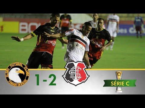 Melhores Momentos -  Globo 1 x 2 Santa Cruz  - Série C (14/05/2018)