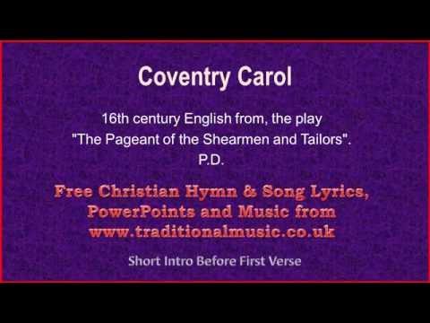 Coventry Carol - Christmas Carols Lyrics & Music