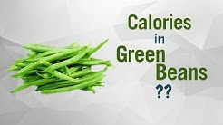 Healthwise: How Many Calories in Green Beans? Diet Calories, Calories Intake and Healthy Weight Loss