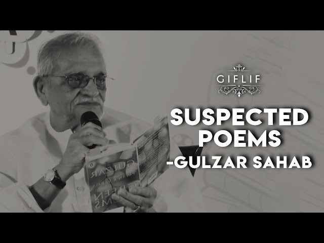 GIFLIF | Gulzar Live | Suspected Poems