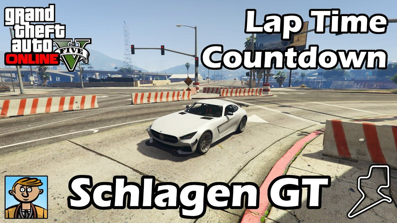 Fastest Sports Cars (Schlagen GT) - GTA 5 Best Fully Upgraded Cars Lap Time Countdown