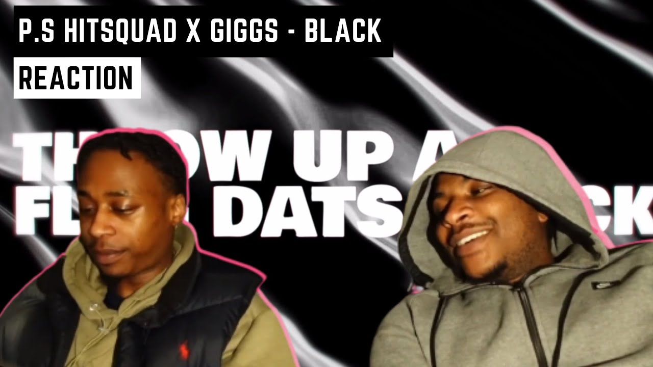 Download P.S HITSQUAD x GIGGS - BLACK   GRM Daily   (REACTION) RISE THE KENOBI 🔥🔥🔫