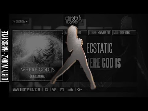 Ecstatic - Where God Is (Official HQ Preview)