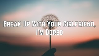 ariana-grande---break-up-with-your-girlfriend-i-m-bored-clean