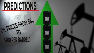 Oil Price Predictions from $64 To $200 screenshot 1