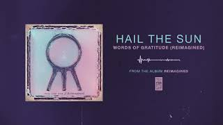 "Hail The Sun ""Words Of Gratitude (Reimagined)"""