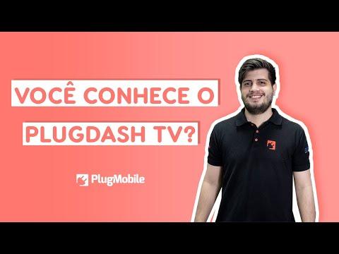Você conhece o PlugDash TV? | PlugMobile