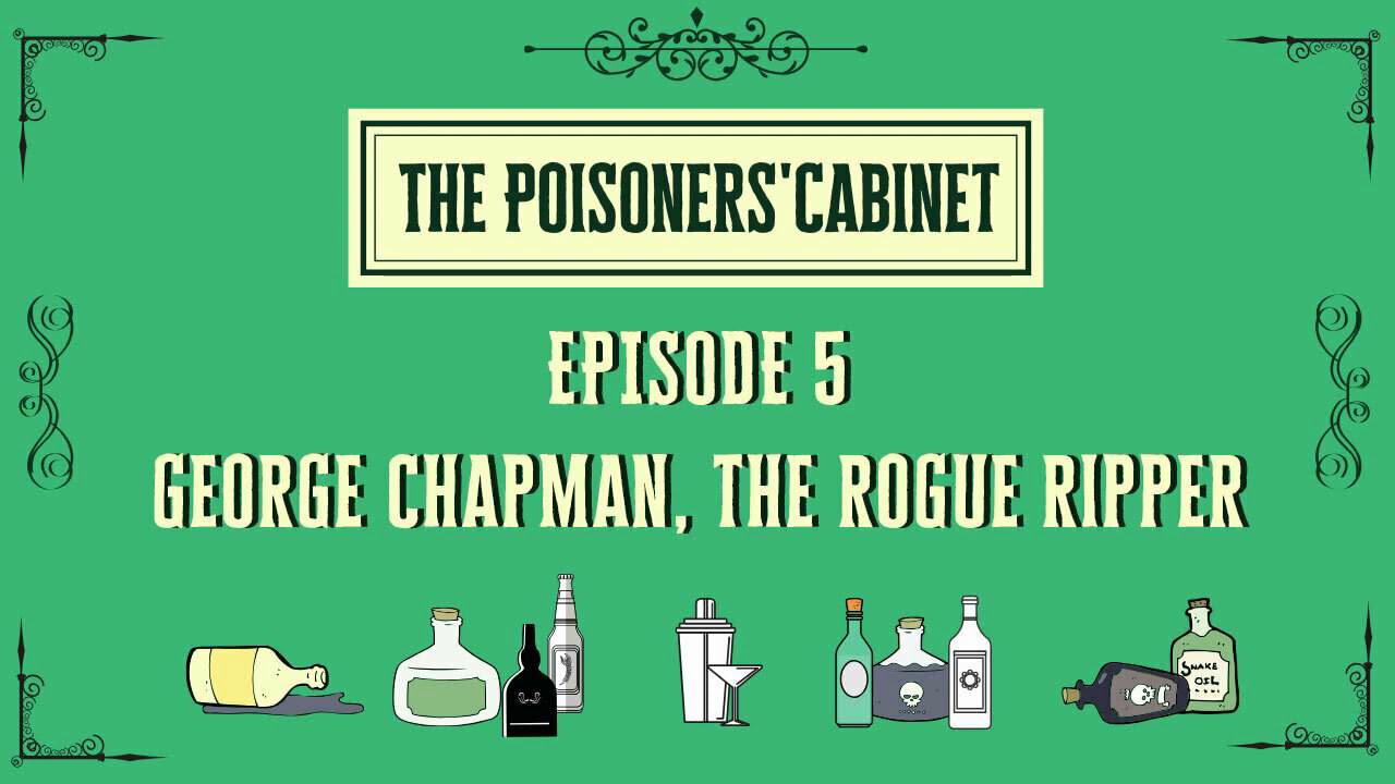 Download Ep 5 George Chapman, The Rogue Ripper