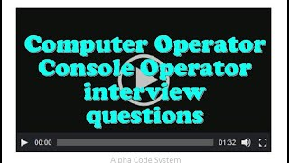 Computer Operator Console Operator interview questions