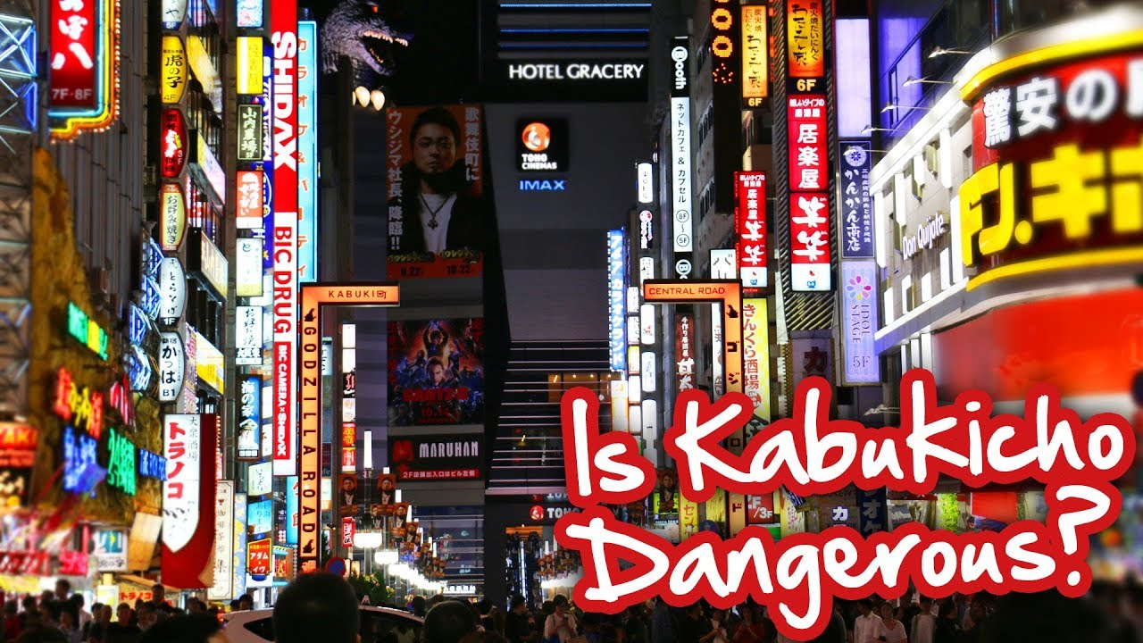 How Safe is Kabukicho? - Dangerous Areas in Tokyo - YouTube