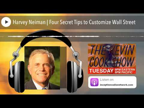 Harvey Neiman | Four Secret Tips to Customize Wall Street