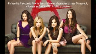 Download Prima Stagione di PRETTY LITTLE LIARS in ITALIANO