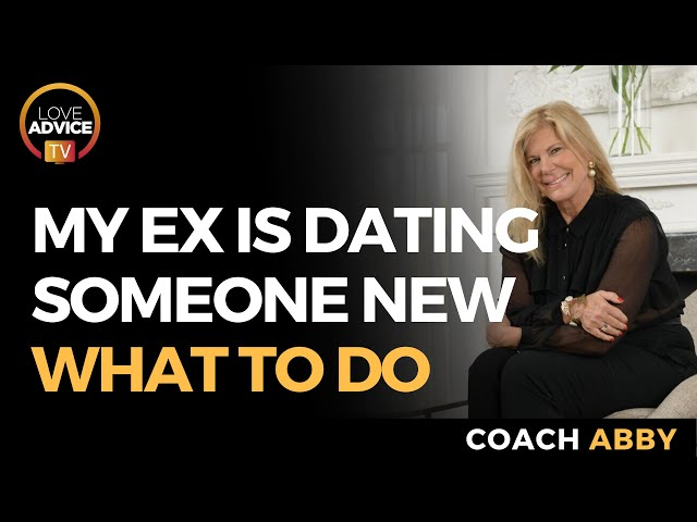 My Ex Is Dating Someone New