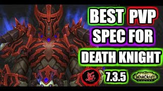 PVP Guide | BEST Death Knight PVP spec | WoW Legion 7.3.5