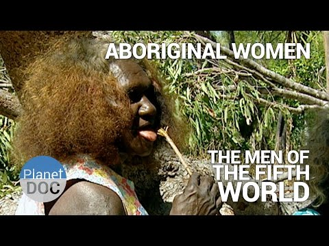 Aboriginal Women. The Men of Fifth World | Tribes - Planet D